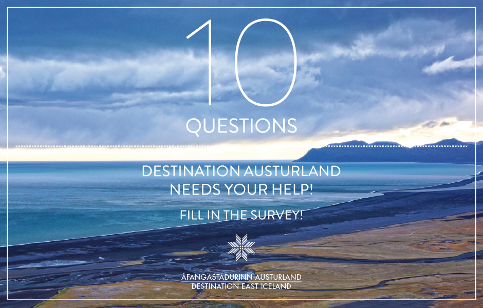 DESTINATION AUSTURLAND NEEDS YOUR HELP - FILL IN THE SURVEY!